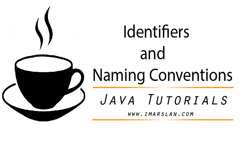 Identifiers and naming conventions in java